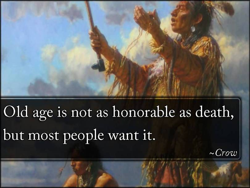Age Quotes Old Age Is Not As Honorable As Death, But Most People Want It