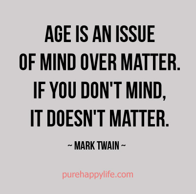 Age Quotes Sayings 04