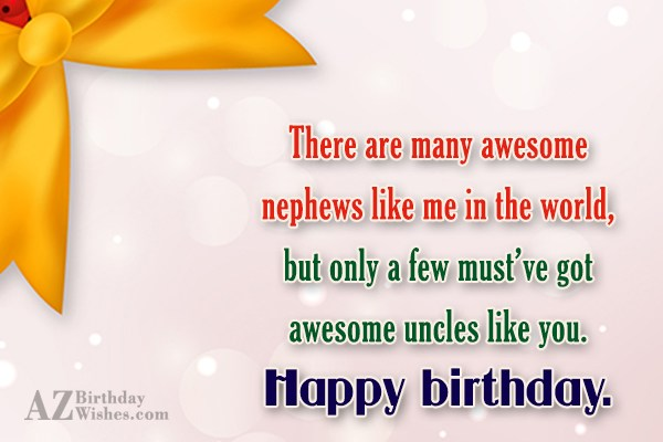 Awesome Uncle Like You Happy Birthday Wishes Message