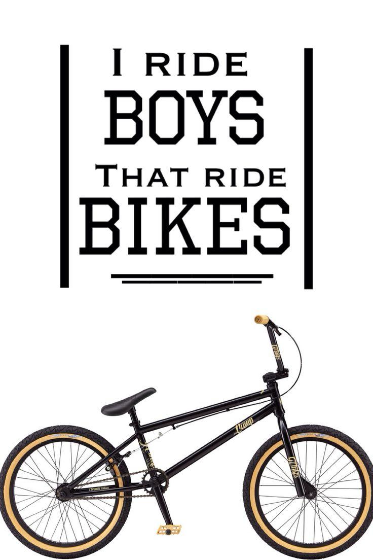 BMX Quotes I ride boys