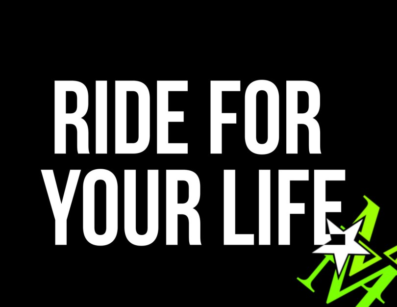 BMX Quotes Ride for your life