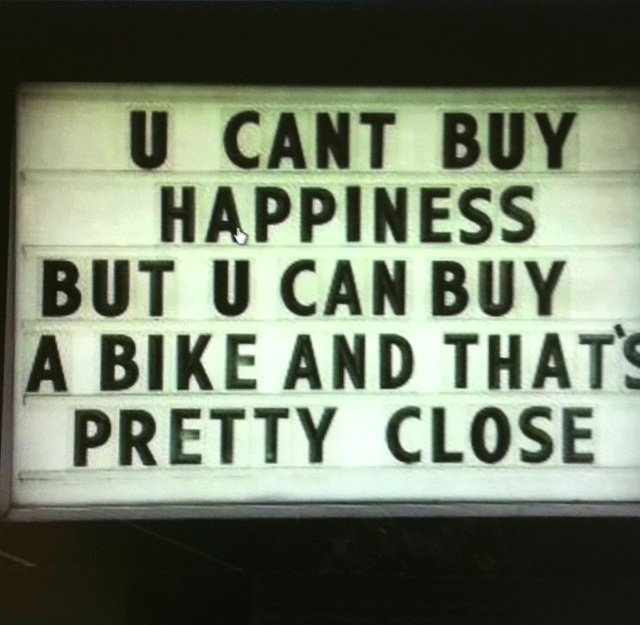 BMX Quotes U can't buy happiness