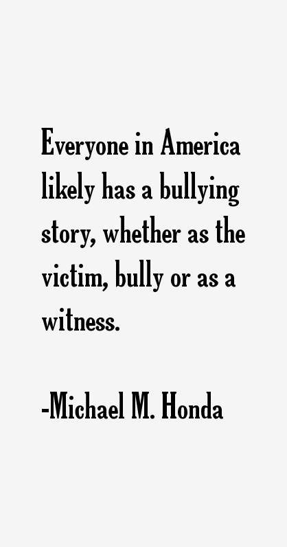Bullied Sayings Everyone in America