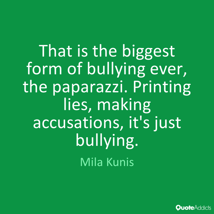 Bullied Sayings That is the biggest
