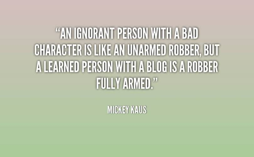 Character Quotes An Ignorant Person With