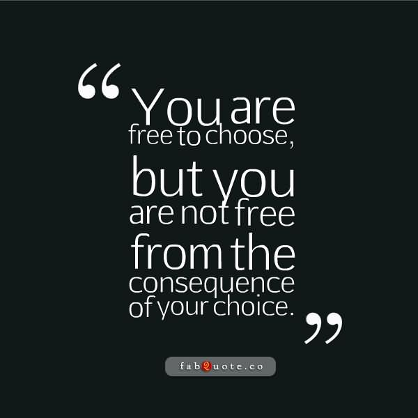 Choice Quotes Sayings 3
