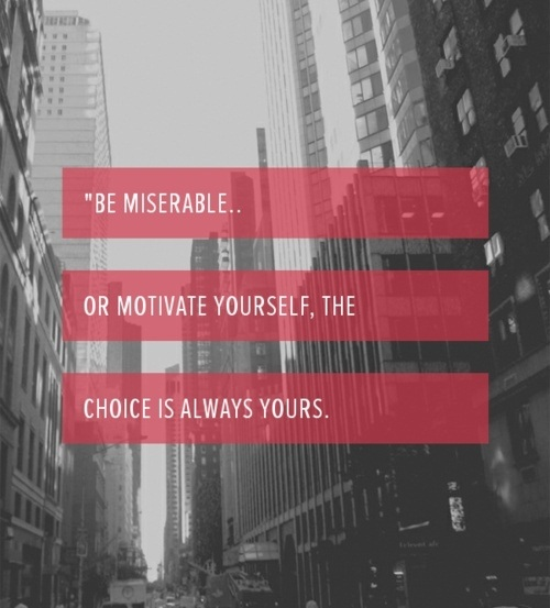 Choice Sayings Be Miserable