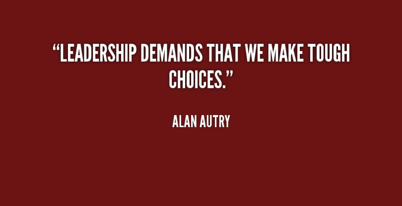 Choice Sayings Leadership Demands