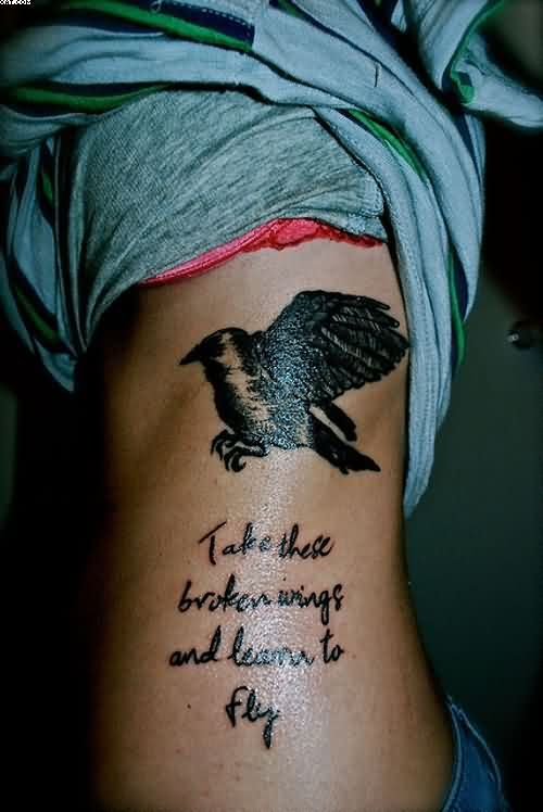 Cool Bird Tattoo With Quote Tattoo On Side For Women