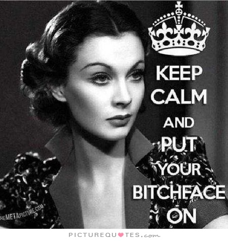 Crazy Bitch Quotes Keep calm