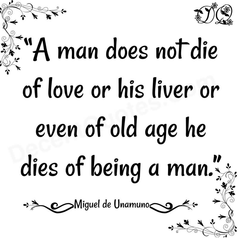 Die Quotes A man does not die