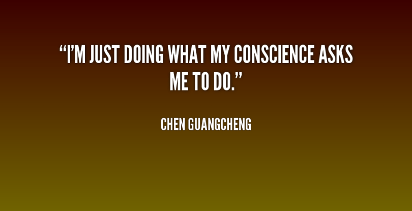 Doing Me Quotes I'm just doing what my conscience asks me to do Chen Guangcheng