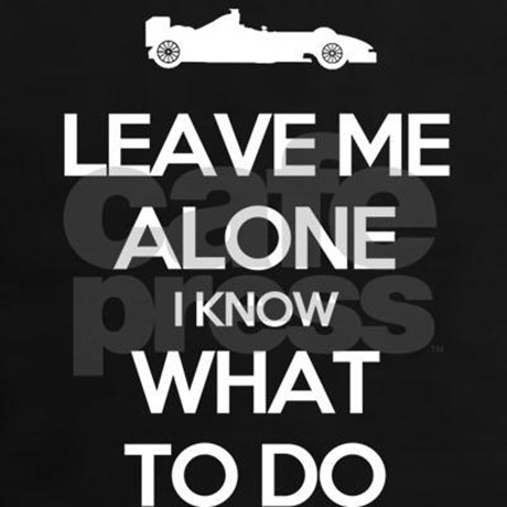 Doing Me Quotes Leave me alone i know what to do
