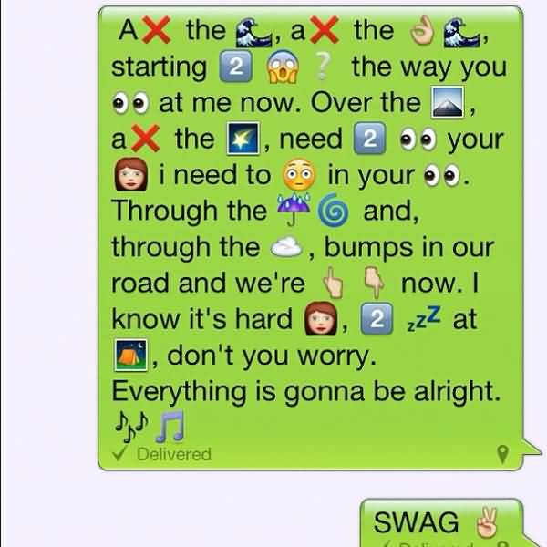 Emoji Sayings A the a the starting the way you at me now over the a the need