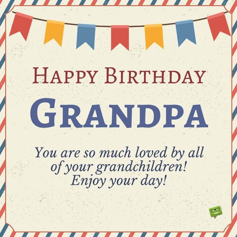 Enjoy Your Day Happy Birthday Grandpa Wishes Image