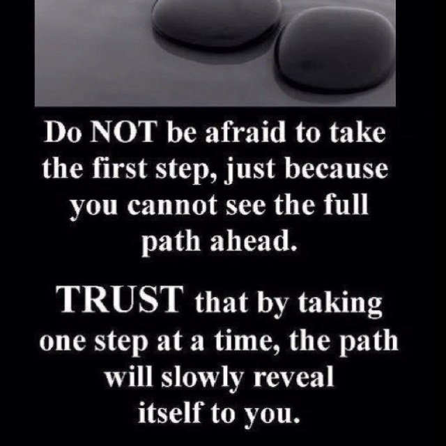 FFA Quotes Do not be afraid to take the first step just because you cannot see the full path ahead