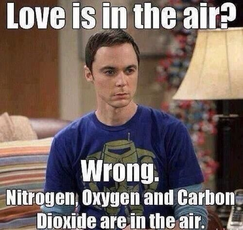 Funny Love Memes Love is in the air wrong nitrogen oxygen and carbon dioxide are in the air