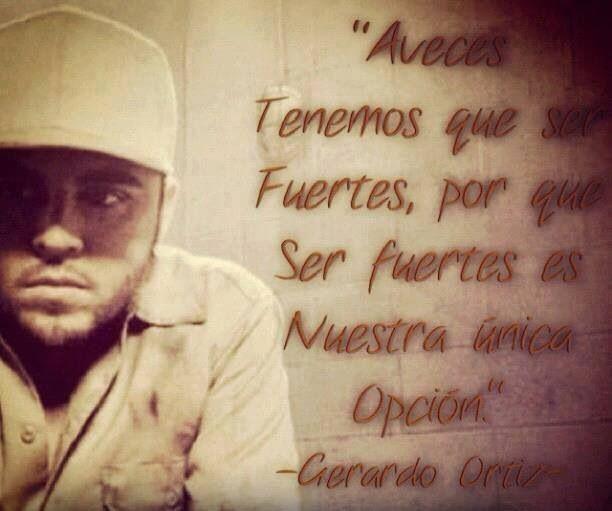 Gerardo Ortiz Quotes Aveces tenemos que fuertes por que ser fuertes es