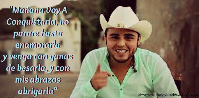 Gerardo Ortiz Quotes Manana voy a conquistarla no parare hasta enamorarla y vengo