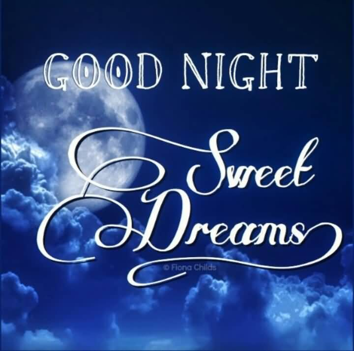 Goodnight Moon Quotes Good night sweet dreams