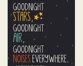 Goodnight Moon Quotes Goodnight stars goodnight air good night noises everywhere (3)