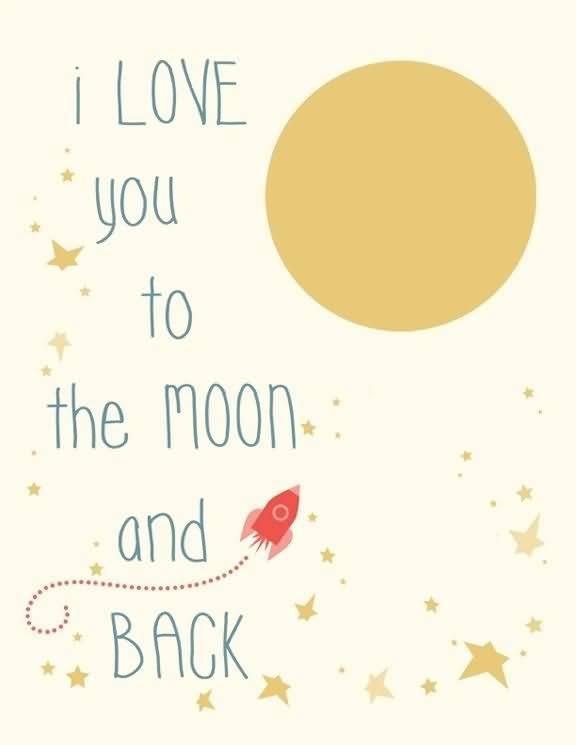 Goodnight Moon Quotes I love you to the moon and back