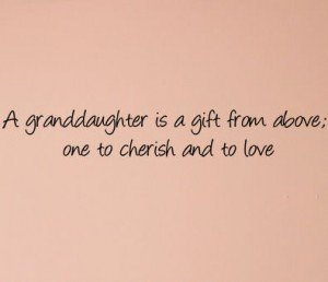 Granddaughter Quotes Sayings 10