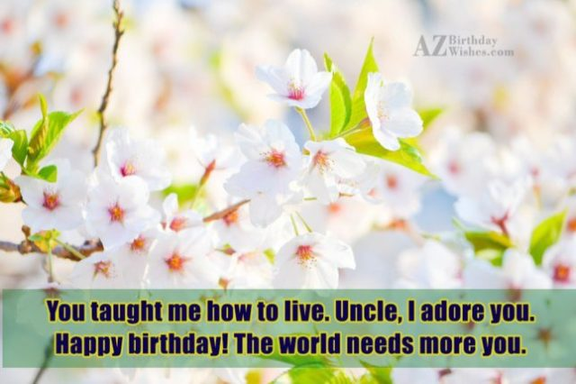 Happy Birthday Message To My Uncle