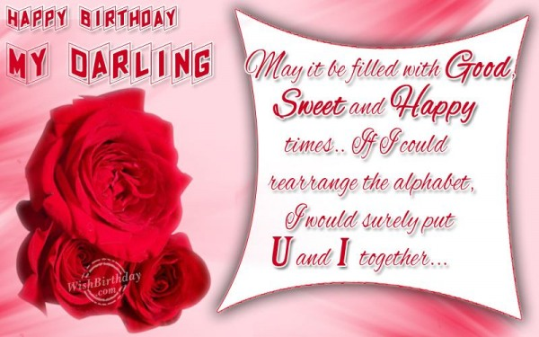 Happy Birthday My Darling With Good Sweet And Happy Time Greeting Message For Facebook