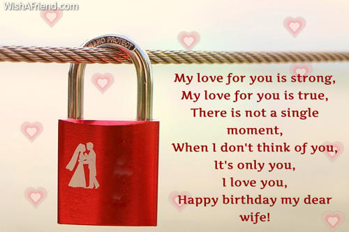 Happy Birthday My Dear Wife My Love For You Is Strong