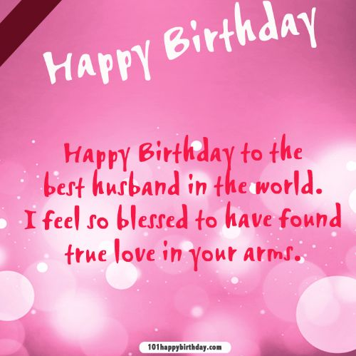 Happy Birthday To The Best Husband In The World Wishes Message