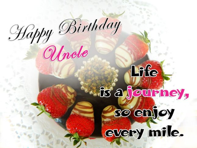 Happy Birthday Uncle Life Is A Journey Wishes Image
