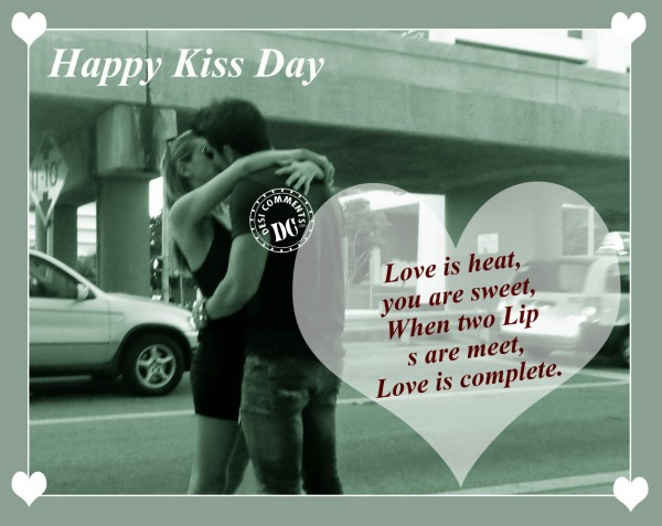 Happy Kiss Day Love Is Heat You Are Sweet