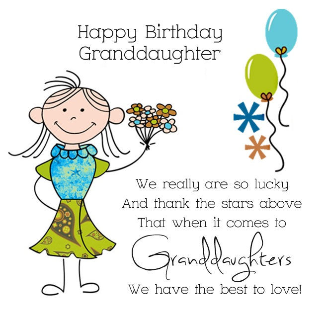 Happy birthday granddaughter we really are so lucky and thank the stars above that when it comes to