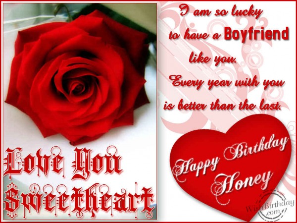 Have A Boyfriend Like You Happy Birthday Honey Love You Sweetheart