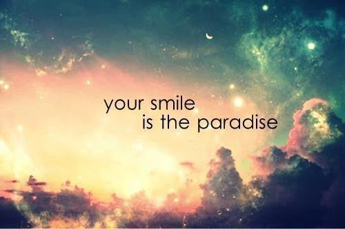 Hipster Quotes Your smile is the paradise