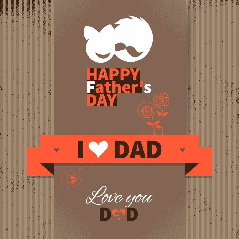 I Love Dad Happy Father's Day