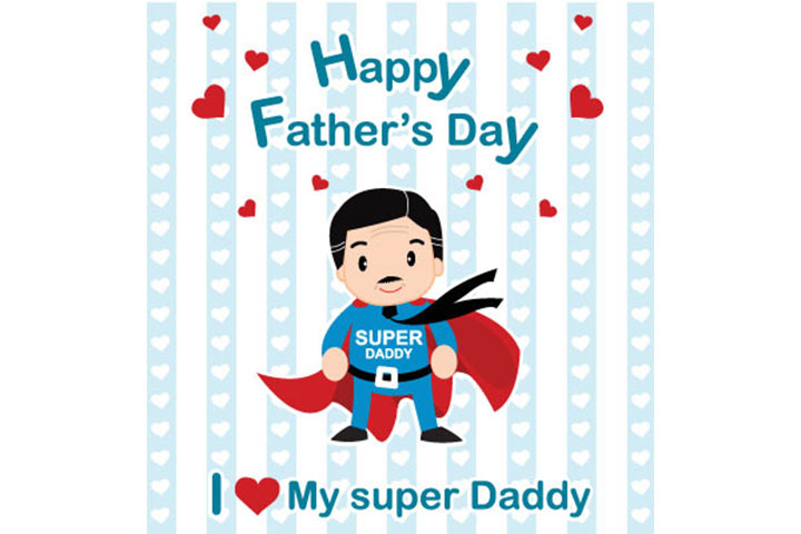 I Love Super Daddy Happy Father's Day Image