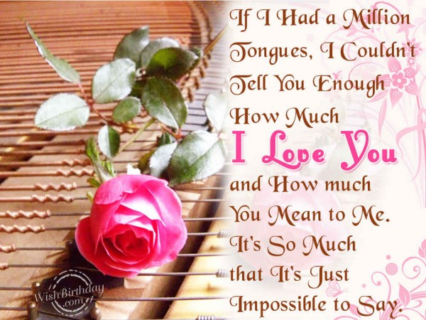 I Love You And How Much you Mean To Me Quotes Image