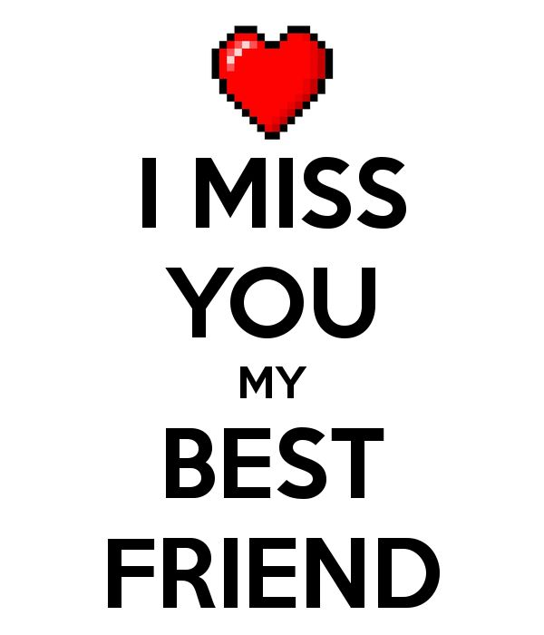 I Miss You My Best Friend Wonderful Greeting