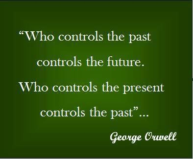 Inspirational Happiness Quotes Who controls the past controls the future.who controls the present control the past George Orwell