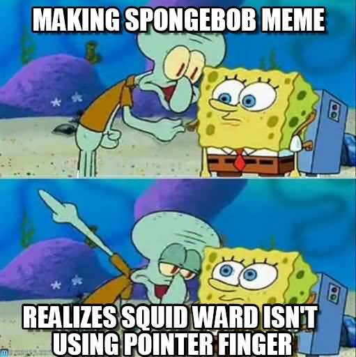 Squidward Meme 021