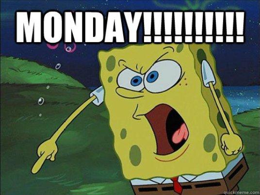 Monday!!!!!!!!!! Funny Spongebob Memes Images