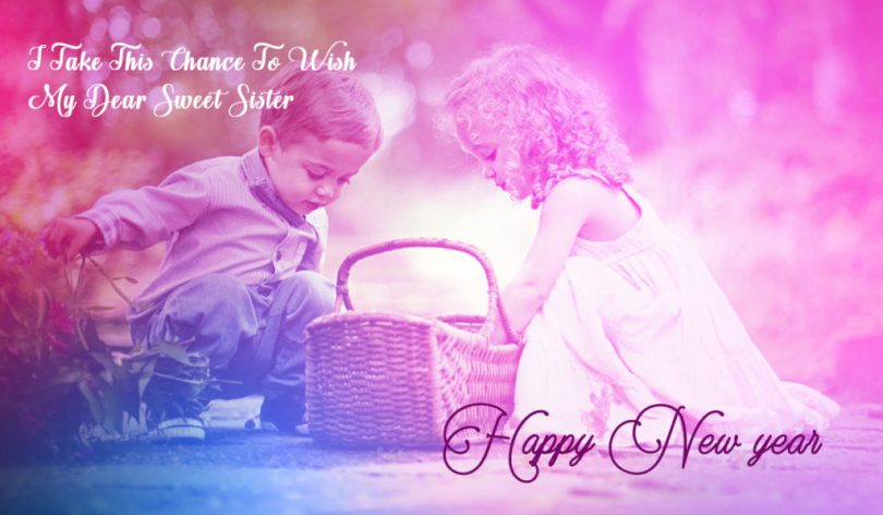My Dear Sweet Sister Wishes Happy New Year