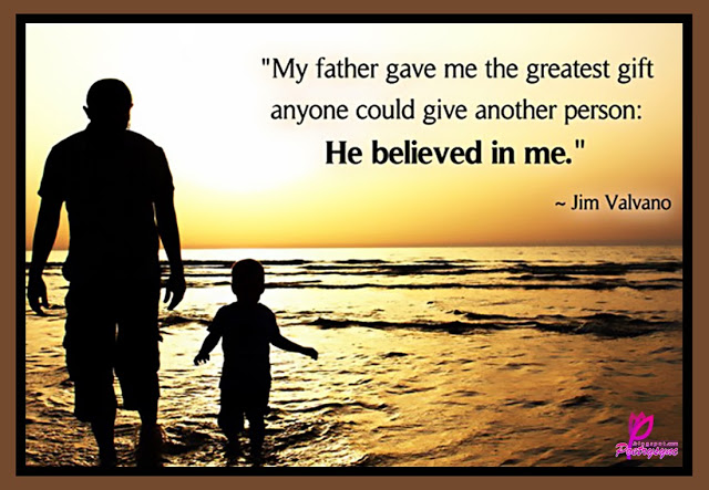 My Father Gave Me The Greatest Gift Happy Father's Day Greetings Quotes Image