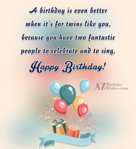 Twins Like You Happy Birthday Wishes Message Image