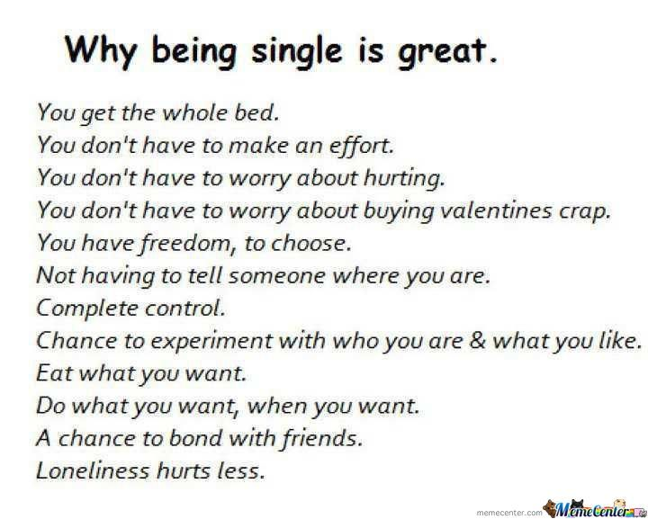 Why being single is great you get the whole bed you don't have Funny Single Meme