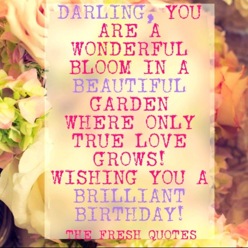 Wishing You A Brilliant Birthday Love Quotes Image