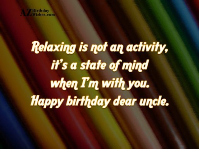 Wishing You A Very Happy Birthday Dear Uncle