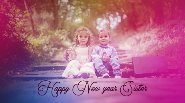 Wonderful Sister Happy New Year Wishes Image